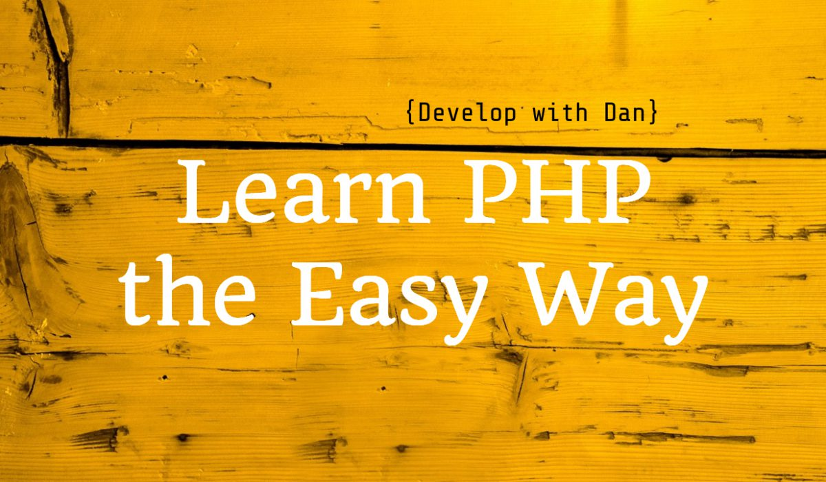 Learn PHP the easy way