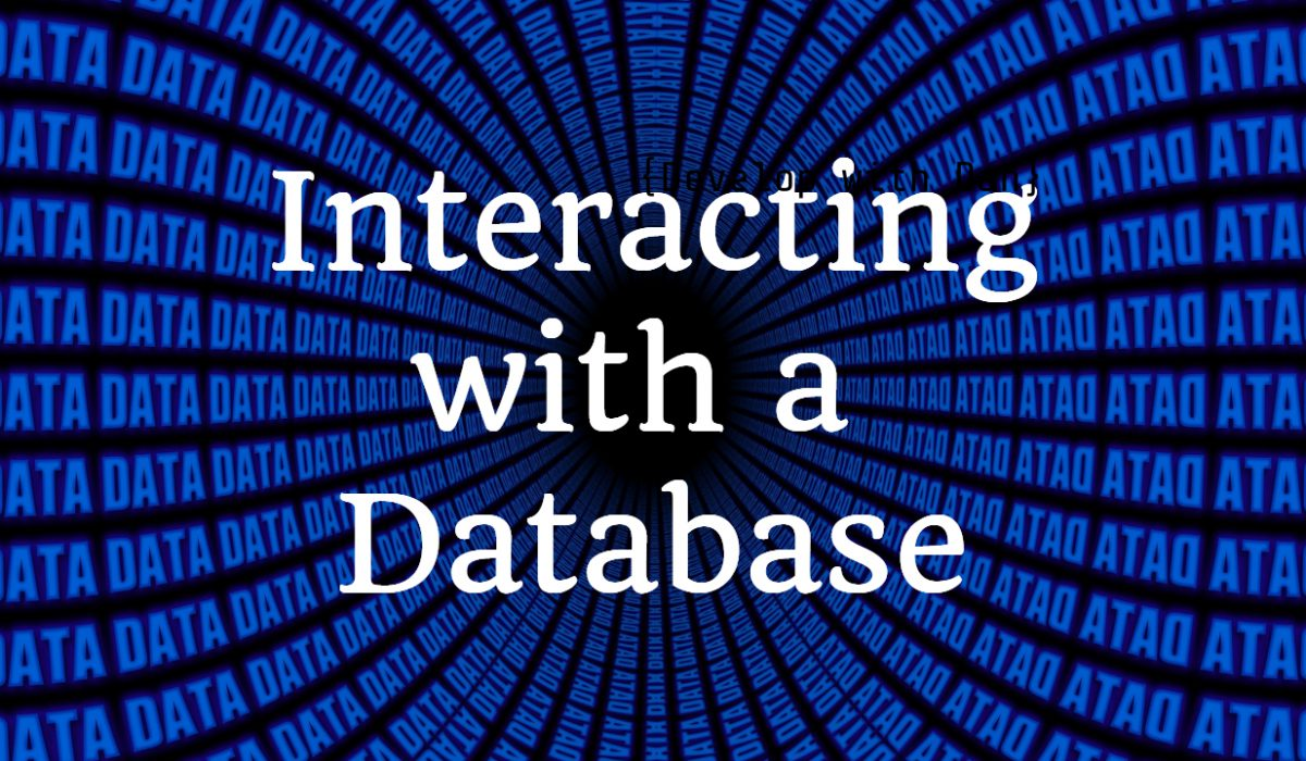 Interacting with a database